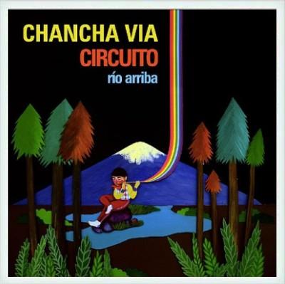 Chancha Via Circuito – Rio Arriba