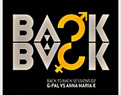 G.Pal vs Anna Maria X - Back To Back Sessions Vol.2