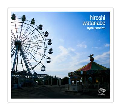 Hiroshi Watanabe – Sync Positive