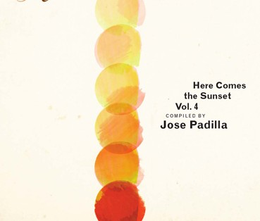 Jose Padilla - Here Comes The Sunset Vol. 4