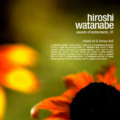Hiroshi Watanabe – Sounds Of Instruments 01