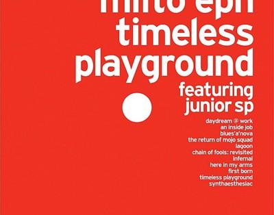 Milto Eph - Timeless Playground