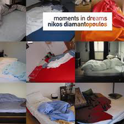 Nikos Diamantopoulos – Moments In Dreams cover 400