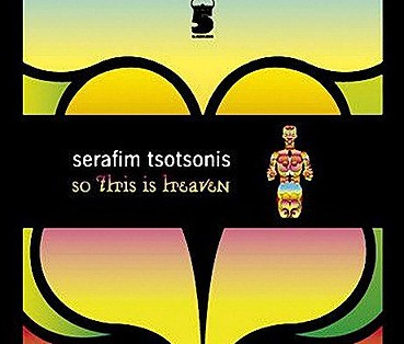 Serafim Tsotsonis - So This Is Heaven