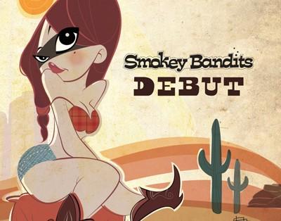 Smokey Bandits - Debut