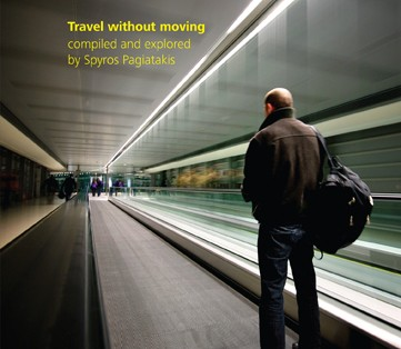Spyros Pagiatakis - Travel Without Moving