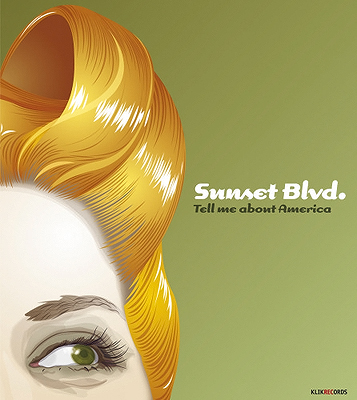 SunsetBlvd – Tell me about America