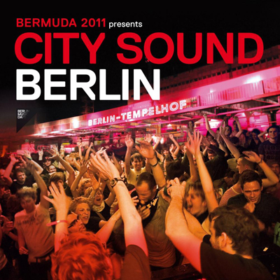 Bermuda 2011 – City Sound Berlin