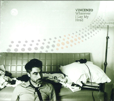 Vincenzo – Wherever I Lay My Head