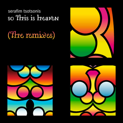 serafim tsotsonis so this is heaven the remixes