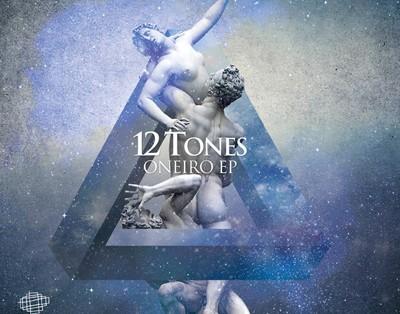 12 Tones - Oneiro EP cover 400