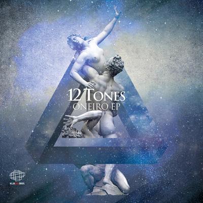 12 Tones – Oneiro EP cover 400