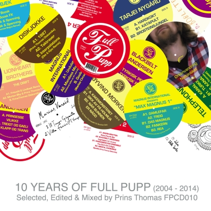 Prins Thomas Presents – 10 Years Of Full Pupp