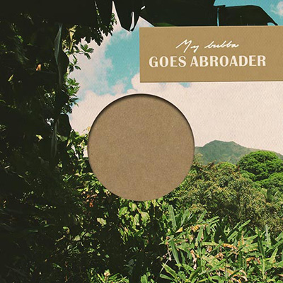 mybubba-goes abroader 400