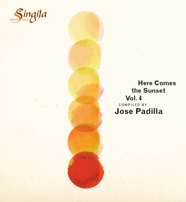 Jose Padilla – Here Comes The Sunset Vol. 4