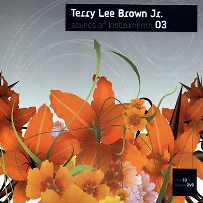 Terry Lee Brown Jr – Sounds Of Instruments 03