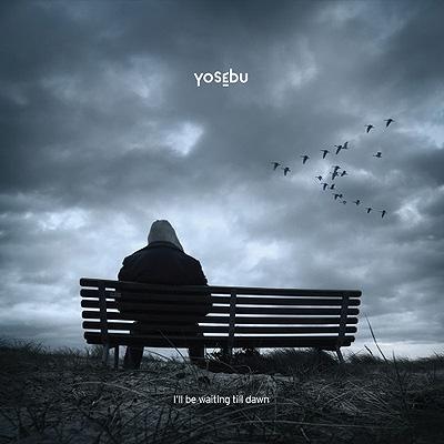 Yosebu – I 'll Be Waiting Till Dawn