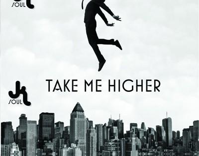 JK Soul - Take Me Higher 400